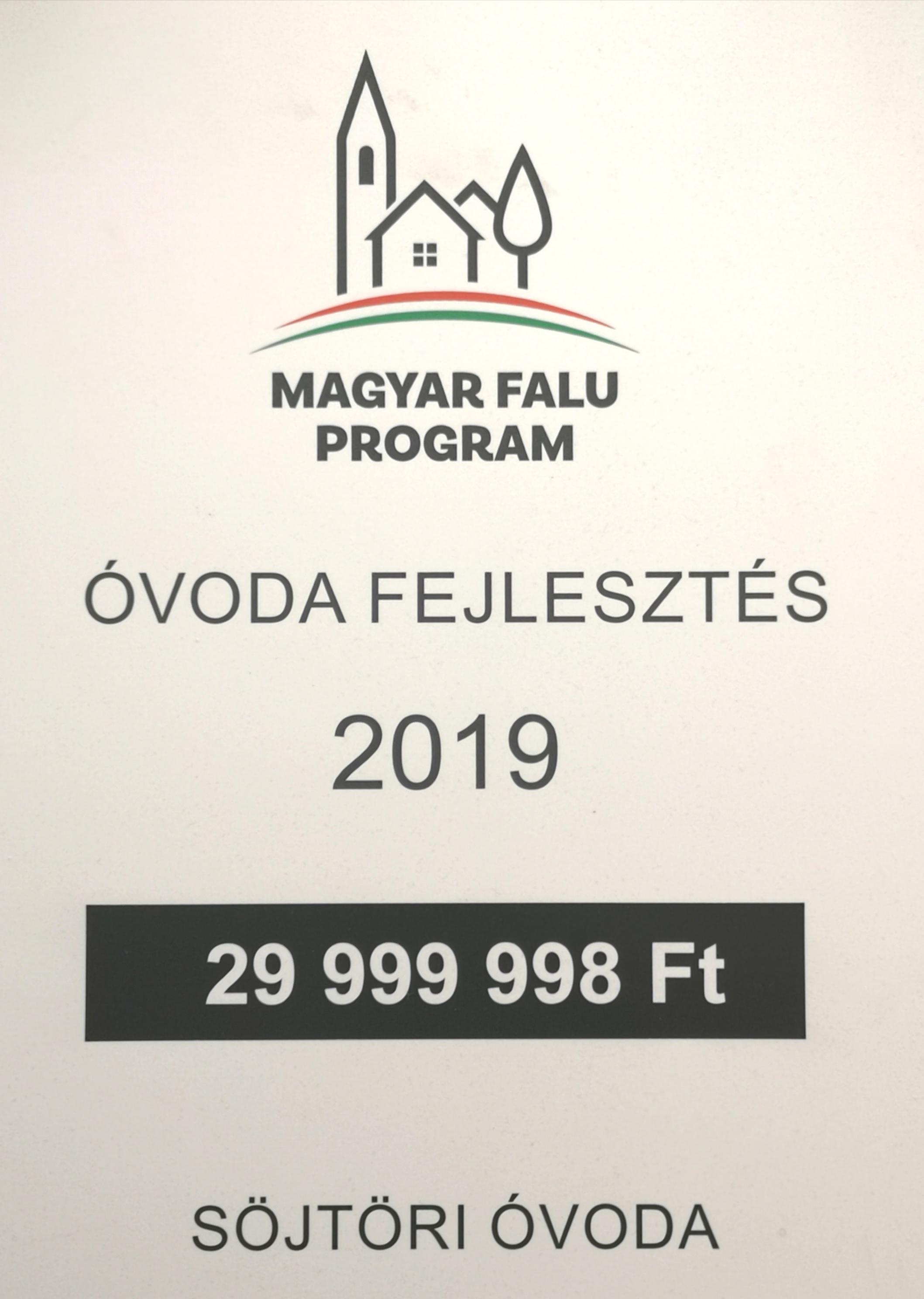 MAGYAR FALU PROGRAM SÖJTÖR ÓVODA FEJLESZTÉS 2019